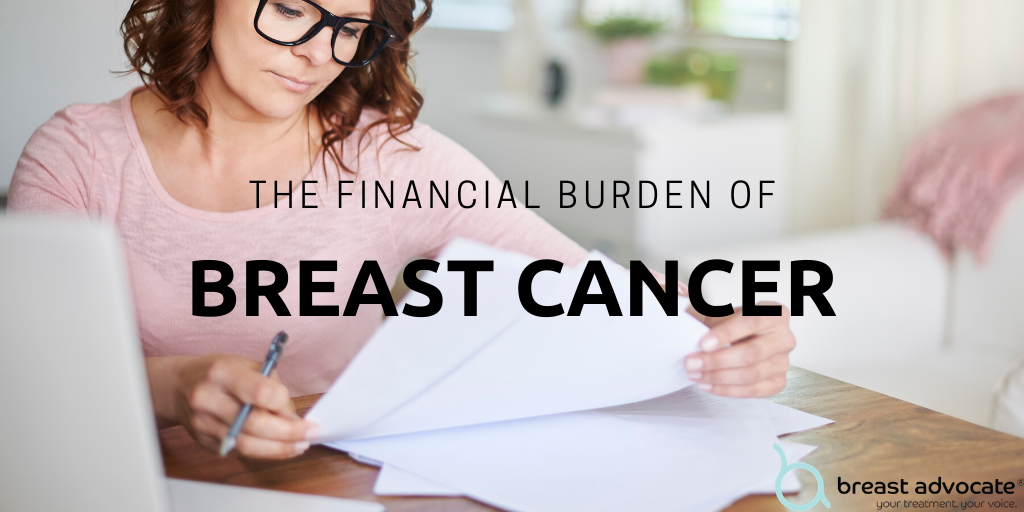 Financial toxicity of breast cancer