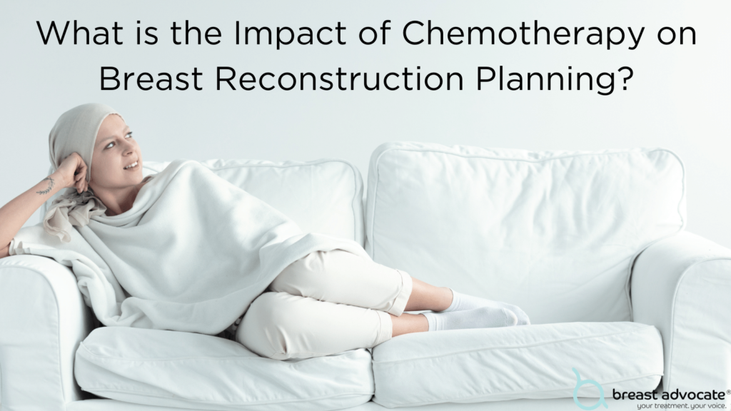 Does Chemotherapy Increase Breast Reconstruction complications